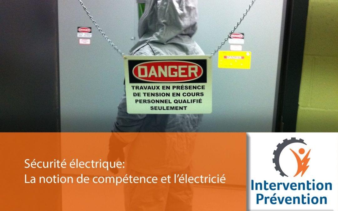 Sécurité électrique: La notion de compétence et l'électricité