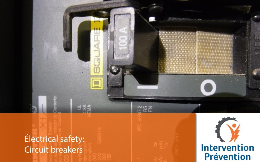 Electrical safety: Circuit breakers