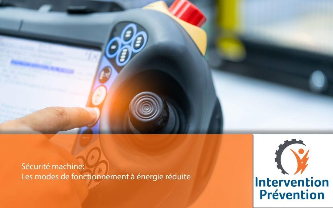 Sécurité machine: Les modes de fonctionnement à énergie réduite