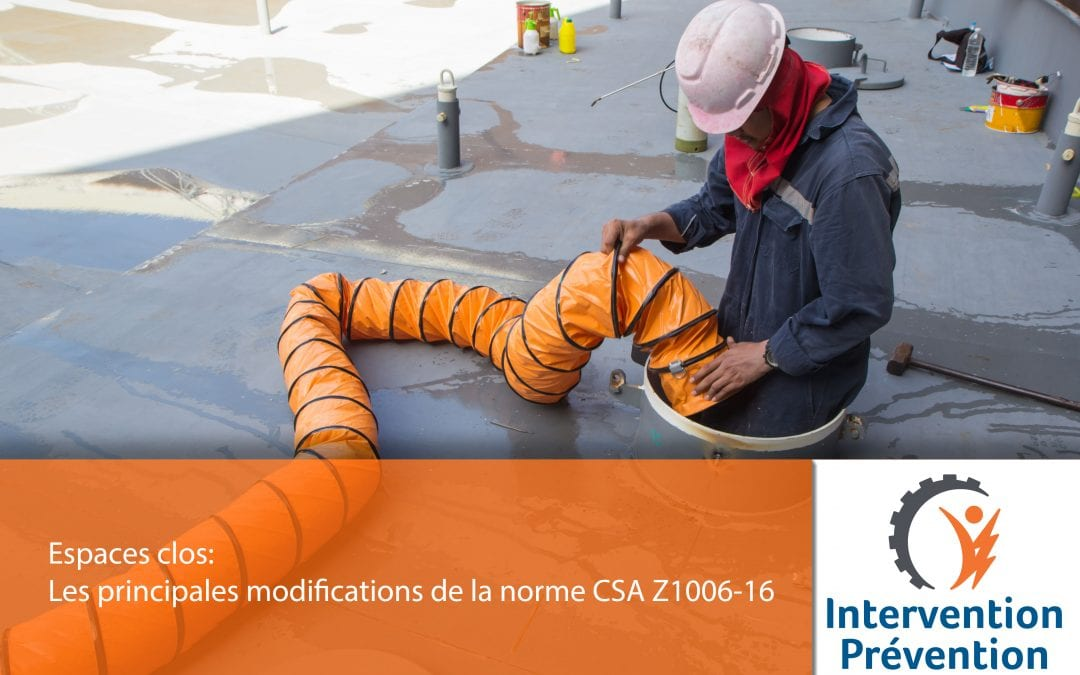 Espaces clos: Les principales modifications de la norme CSA Z1006-16