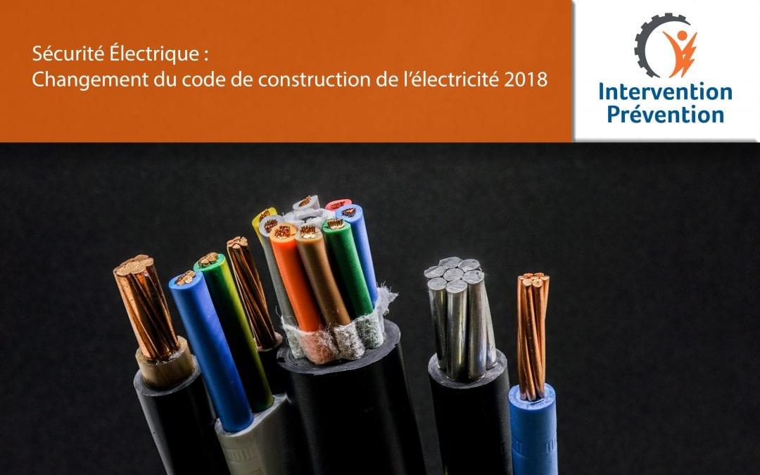 Changement du code de construction de l'électricité 2018