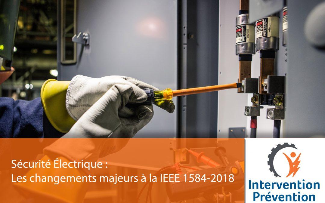 Les changements majeurs à la IEEE 1584-2018