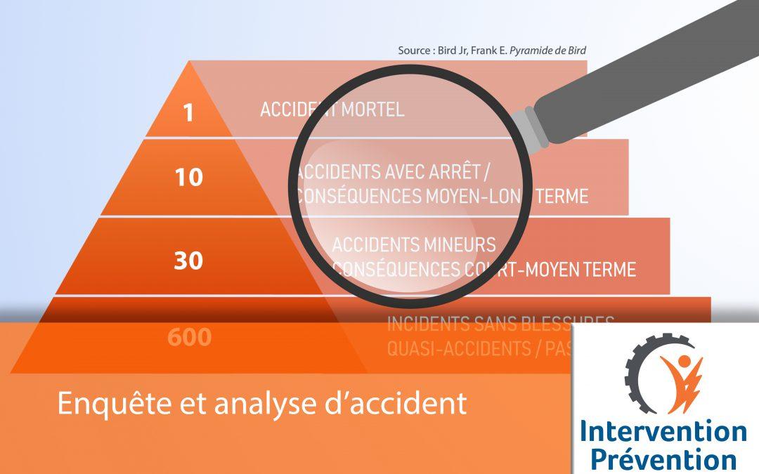 Enquête et analyse d'accident