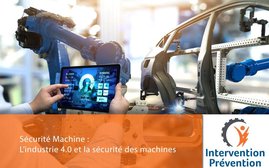 L'industrie 4.0 et la sécurité des machines