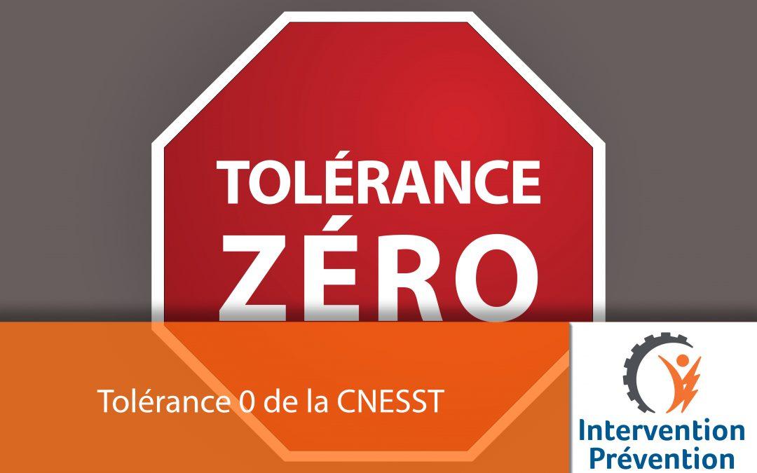 La tolérance zéro de la CNESST