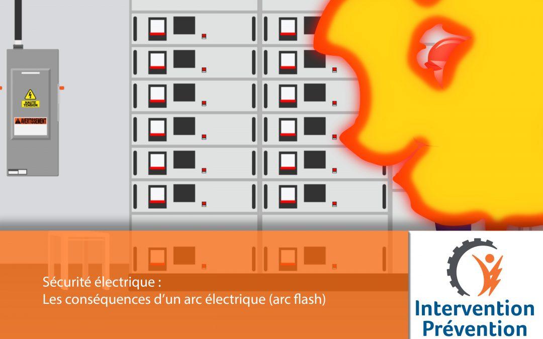 Les conséquences d'un arc électrique (arc flash)