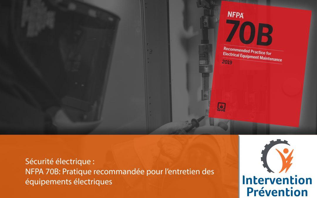 NFPA 70B : Pratique recommandée pour l'entretien des équipements électriques