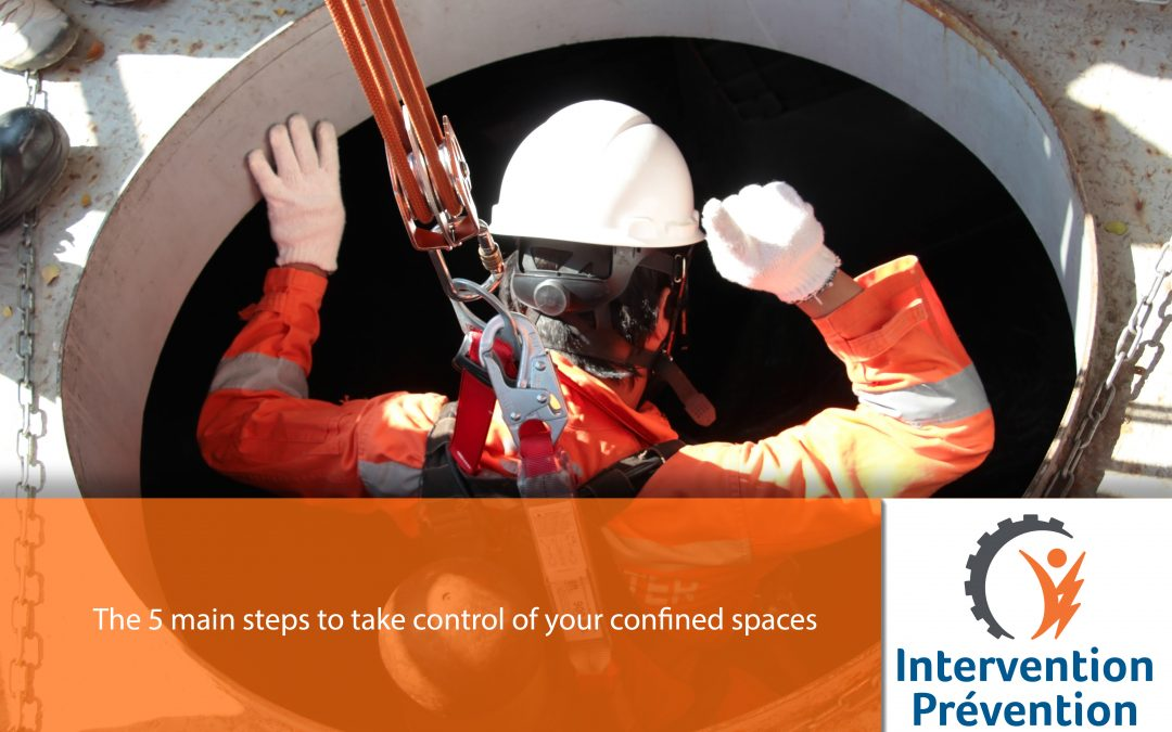 The 5 main steps to take control of your confined spaces