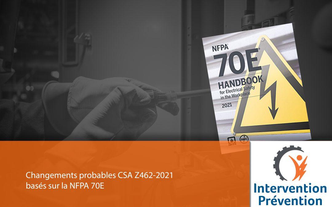 Changements probables CSA Z462-2021 Basés sur la NFPA 70E