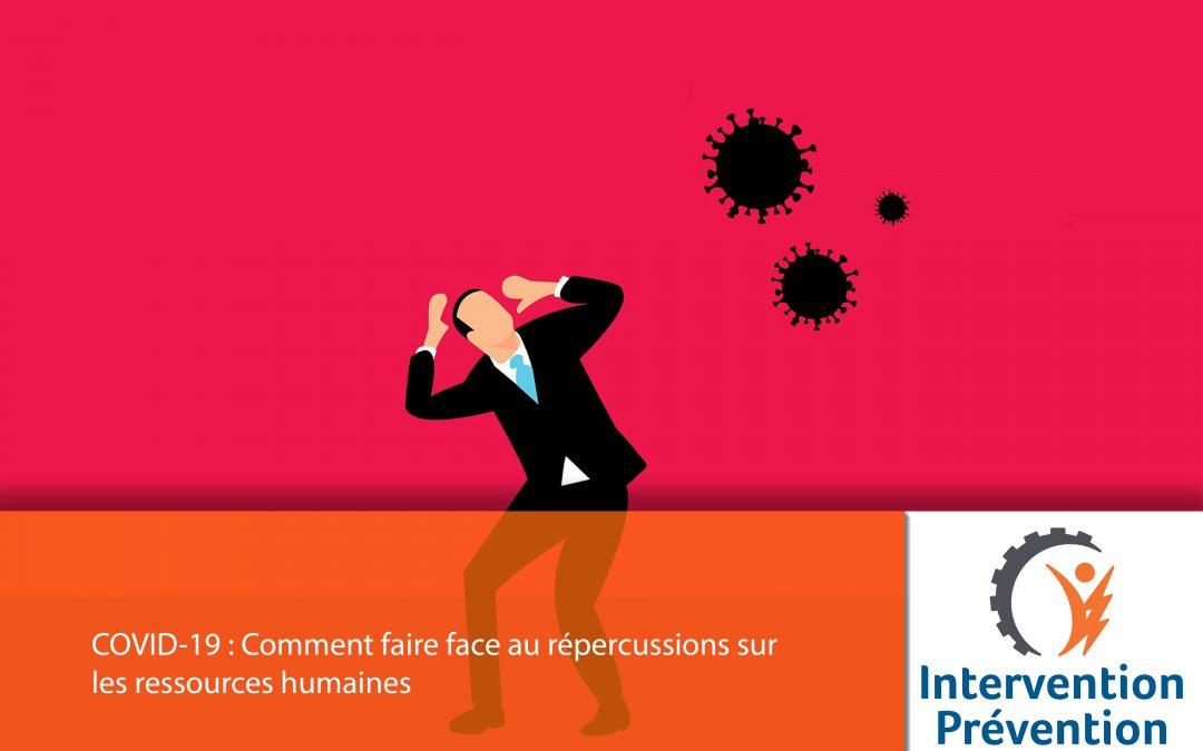 Comment faire face aux répercussions sur les ressources humaines à l'ère de la COVID
